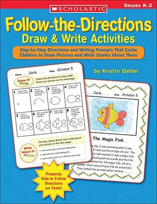Follow-the-Directions Draw & Write Activities By Geller, Kristin
